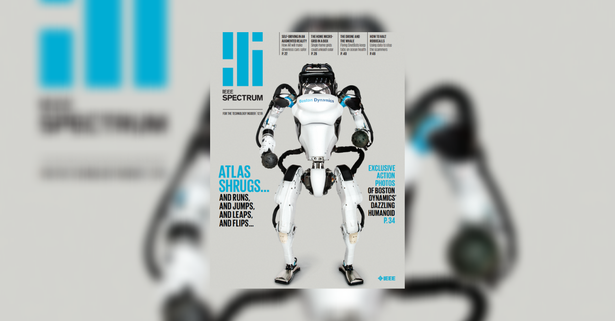 The December 2019 cover of IEEE Spectrum featuring Atlas & Spot